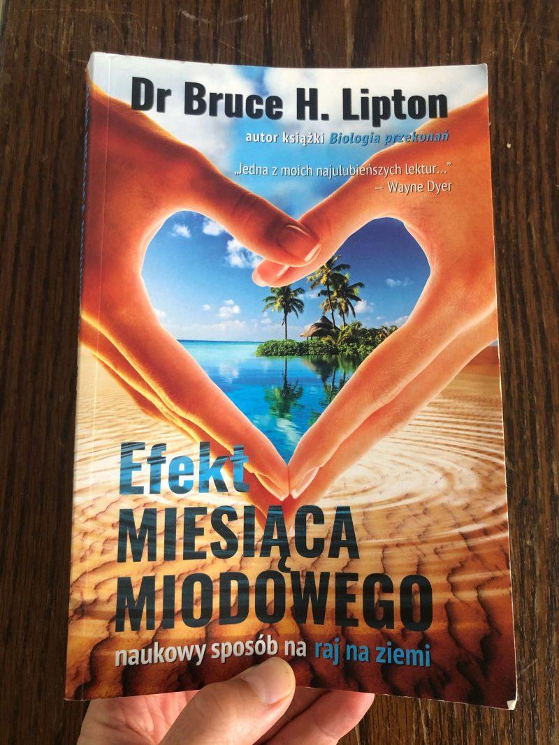 Bruce Lipton - Efekt Miesiąca Miodowego